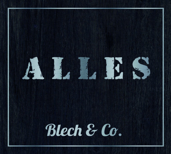 "CD Blaskapelle Blech & Co., ""ALLES"""